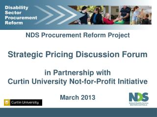 NDS  Procurement Reform Project Strategic Pricing Discussion Forum in Partnership with
