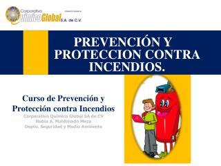 PREVENCIÓN Y PROTECCION CONTRA INCENDIOS.