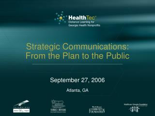 Strategic Communications:  From the Plan to the Public