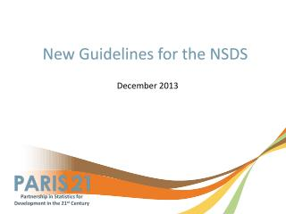 New Guidelines for the NSDS