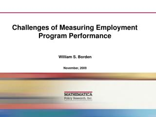 Challenges of Measuring Employment Program Performance