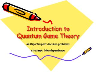 Introduction to  Quantum Game Theory