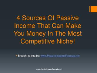 4 Sources Of Passive Income That Can Make You Money In The M