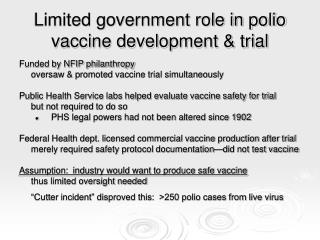 Limited government role in polio vaccine development & trial