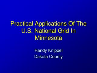 Practical Applications Of The U.S. National Grid In Minnesota