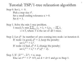 Tutorial: TSP/1-tree relaxation algorithm