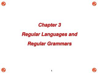 Chapter 3 Regular Languages and Regular Grammars