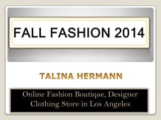 Talina Hermann Fall Collection 2014