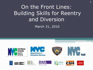 On the Front Lines: Building Skills for Reentry and Diversion