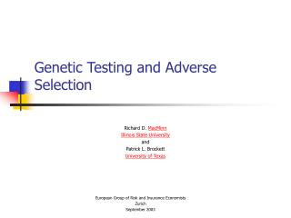 Genetic Testing and Adverse Selection