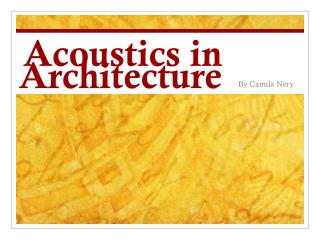 Acoustics in Architecture
