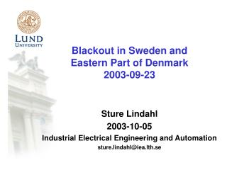 Blackout in Sweden and Eastern Part of Denmark 2003-09-23