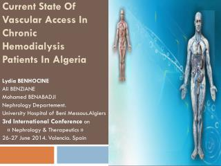 Current State Of Vascular Access In Chronic Hemodialysis Patients In Algeria