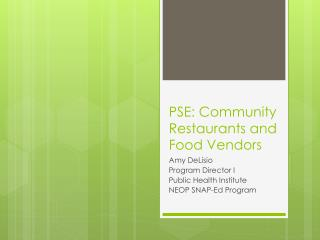 PSE: Community Restaurants and Food Vendors
