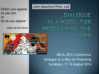 DIALOGUE AS A MODEL FOR PROCLAIMING THE WORD