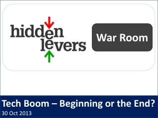 Tech Boom – Beginning or the End? 30 Oct 2013
