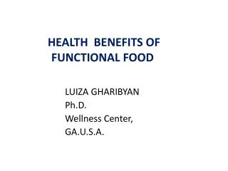 HEALTH   BENEFITS OF      FUNCTIONAL  FOOD