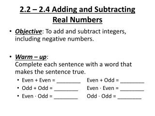 2.2 – 2.4 Adding and Subtracting  Real Numbers