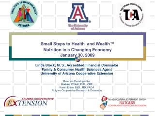 Small Steps to Health  and Wealth™ Nutrition in a Changing Economy January 30, 2009