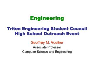 Engineering Triton Engineering Student Council  High School Outreach Event