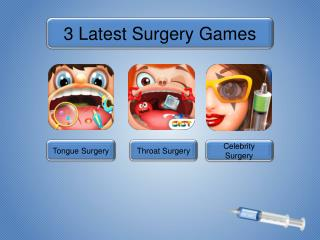3 Latest Surgery Games