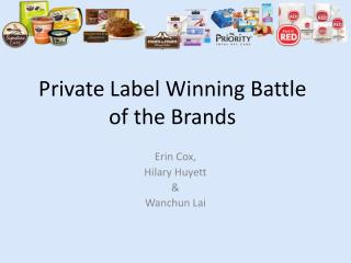 Private Label Winning Battle of the Brands