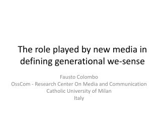 The role played by new media in defining generational we-sense