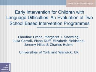 Early Intervention for Children with Language Difficulties: An Evaluation of Two School Based Intervention Programmes