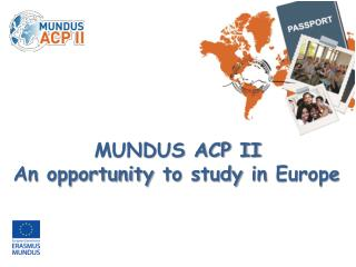 MUNDUS ACP II An opportunity  to  study  in  Europe