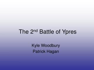 The 2 nd  Battle of Ypres