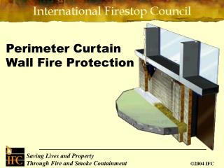 Perimeter Curtain Wall Fire Protection