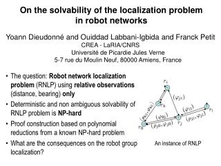 On the solvability of the localization problem  in robot networks