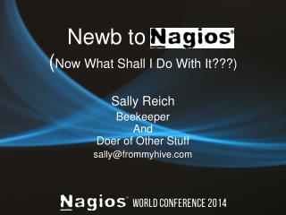 Newb to Nagios ( Now What Shall I Do With It???)