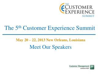 The 5 th  Customer Experience Summit