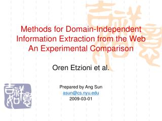 Methods for Domain-Independent Information Extraction from the Web An Experimental Comparison