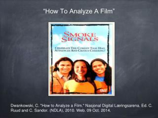 """How To Analyze A Film"""