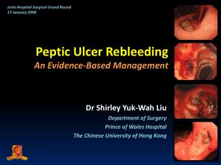 Peptic Ulcer Rebleeding An Evidence-Based Management
