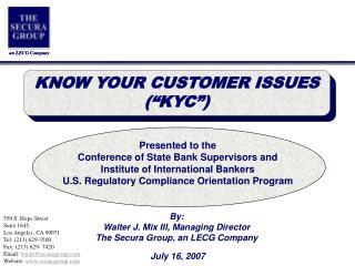 Presented to the Conference of State Bank Supervisors and  Institute of International Bankers