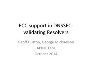 ECC support in DNSSEC-validating Resolvers