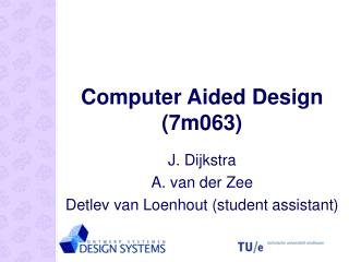 Computer Aided Design (7m063)