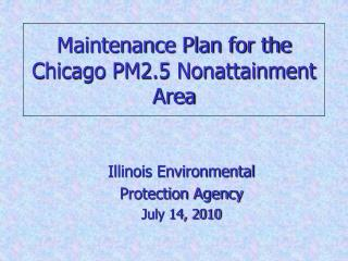 Maintenance Plan for the Chicago PM2.5 Nonattainment Area