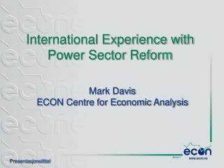 International Experience with Power Sector Reform