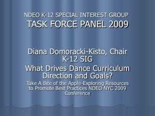 NDEO K-12 SPECIAL INTEREST GROUP  TASK FORCE PANEL 2009