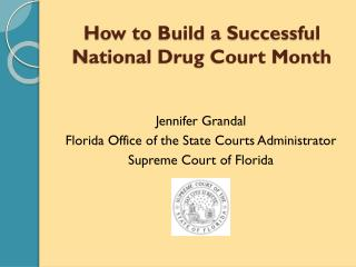 How to Build a Successful National Drug Court Month