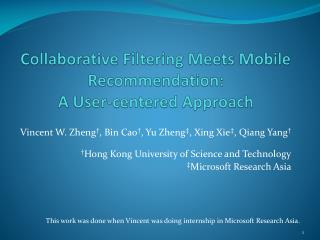 Collaborative Filtering Meets Mobile Recommendation:  A User-centered Approach