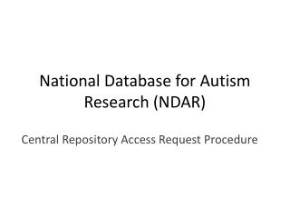 National Database for Autism Research (NDAR)