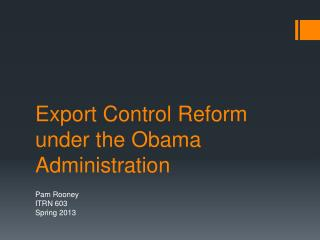 Export Control Reform under the Obama Administration