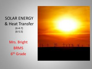 SOLAR ENERGY & Heat Transfer (6-4-7) (6-5.5)