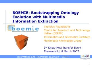 BOEMIE: Bootstrapping Ontology Evolution with Multimedia Information Extraction