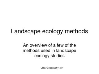 Landscape ecology methods